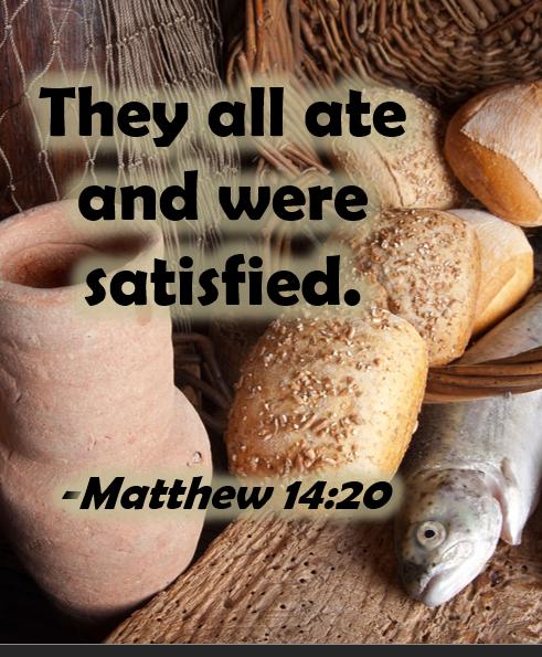 Matthew 14:13-21 Feeding of the 5 Thousand