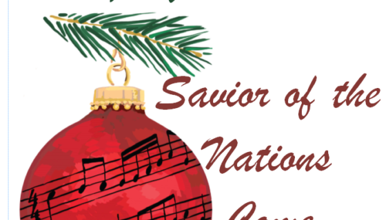 Savior of the Nations Come!